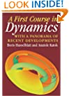 A First Course in Dynamics: with a Panorama of Recent Developments