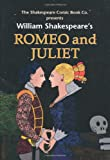 Romeo and Juliet: in Full Colour, Cartoon Illustrated Format (Shakespeare Comic Books)