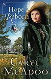 Hope Reborn (Texas Romance Book 3)