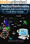 Practical bioinformatics a beginer's...