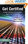 Get Certified: A Guide to Wireless Co...