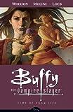 Acquista Buffy the Vampire Slayer Season 8 Volume 4: Time of Your Life (Buffy the Vampire Slayer: Season 8) [Edizione Kindle]