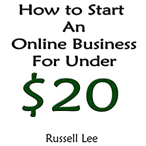 How to Start an Online Business for Under $20 Audiobook