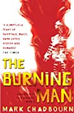 The Burning Man: Kingdom of the Serpent: Book 2 (GOLLANCZ S.F.)