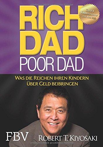 Rich Dad Poor Dad: Was die Reichen ihren Kindern über Geld beibringen