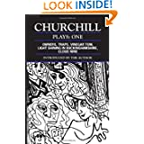 Churchill: Plays One