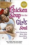img - for Chicken Soup for the Girl's Soul (text only) by J. Canfield, M. V. Hansen,P. Hansen,I. Dunlap book / textbook / text book