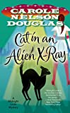 Cat in an Alien X-Ray: A Midnight Louie Mystery