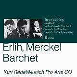 Devy Erli Devy Erli,Henri Merckel,Reinhold Barchet (violin) Bach Concertos