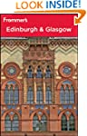Frommer's� Edinburgh and Glasgow: Fro...