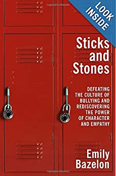 Sticks and Stones - Emily Bazelon