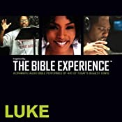 Luke: The Bible Experience | [Inspired By Media Group]