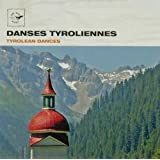 Air Mail Music: Tyrolean Dancespar Multi-Interpr�tes