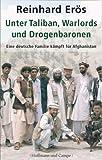 Unter Taliban, Warlords und Drogenbaronen: Eine deutsche Familie kämpft für Afghanistan title=