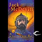 A Talent for War: An Alex Benedict Novel (       UNABRIDGED) by Jack McDevitt Narrated by Gregory Abbey, Jack McDevitt