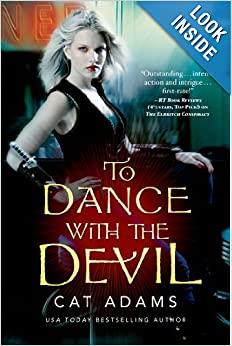 To Dance With the Devil (Blood Singer #6)  - Cat Adams