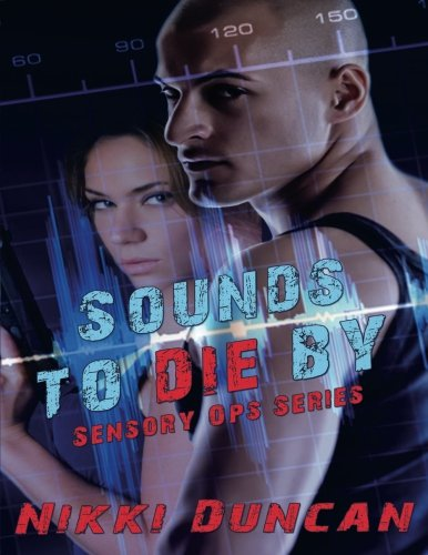 Image of Sounds to Die By (Sensory Ops)