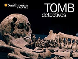 Tomb Detectives Season 1
