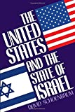 img - for The United States and the State of Israel book / textbook / text book