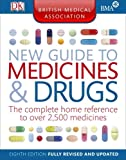 BMA New Guide to Medicine and Drugs 8th Edition DK