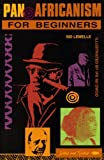 img - for Pan-Africanism for Beginners (African History Series) by Sid Lemelle (1992-10-02) book / textbook / text book
