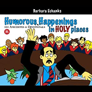Humorous Happenings in Holy Places Audiobook