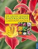 img - for Die gro e Enzyklop die der Gartenpflanzen book / textbook / text book