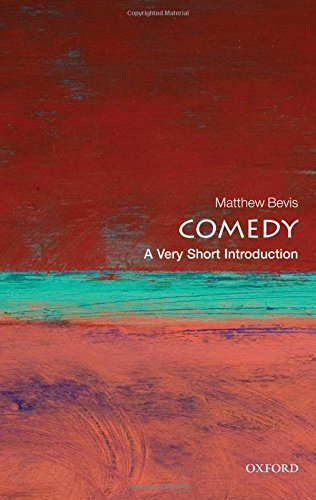 Comedy: A Very Short Introduction (Very Short Introductions)