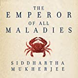 img - for The Emperor of All Maladies: A Biography of Cancer book / textbook / text book