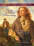 Rocky Mountain Homecoming (Love Inspired Historical)