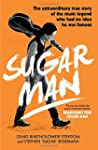 Sugar Man: The Life, Death and Resurr...