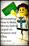 Brickvesting: How to Make Money Selli...