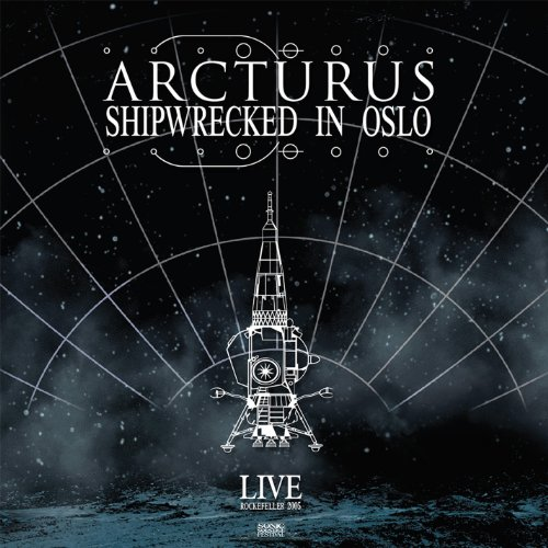 Arcturus-Shipwrecked In Oslo-REMASTERED-2LP-FLAC-2014-mwnd Download