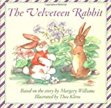 The Velveteen Rabbit (Board Book) (0060527463) by Williams, Margery