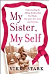 My Sister, My Self: Understanding the...