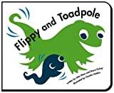 Flippy and Toadpole (Flippy & Friends) [Board book]