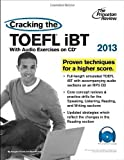 img - for Cracking the TOEFL iBT with CD, 2013 Edition (College Test Preparation) 1 Pap/MP3 Edition by Princeton Review published by Princeton Review (2012) Paperback book / textbook / text book