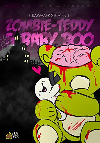 zombie-teddy-baby-boo-crapwaer-stories-1-german-edition