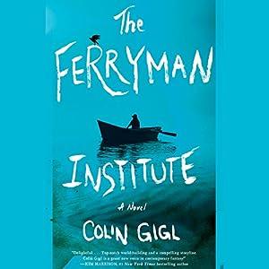 The Ferryman Institute Audiobook