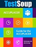img - for TestSoup's Guide for the ACCUPLACER book / textbook / text book