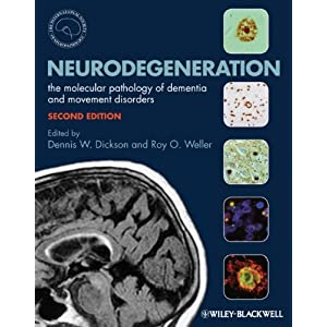 Neurodegeneration: The Molecular Pathology of Dementia and Movement Disorders