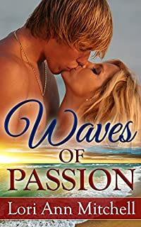 Waves Of Passion: Contemporary Romance by Lori Ann Mitchell ebook deal