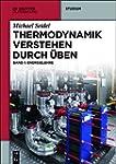 Thermodynamik verstehen durch �ben: B...