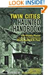 Minneapolis Haunted Handbook (America...