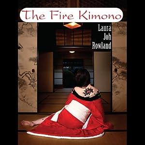The Fire Kimono | [Laura Joh Rowland]