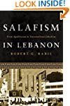Salafism in Lebanon: From Apoliticism...