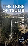 img - for The Tribe of Tsulib - a story of survival book / textbook / text book