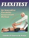 img - for Flexitest:An Innovative Flexibility Assessment Method book / textbook / text book