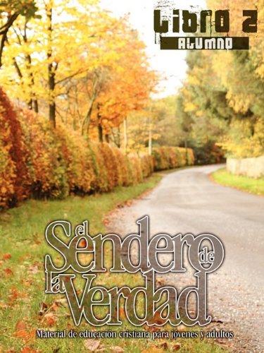 EL SENDERO DE LA VERDAD, LIBRO 2 (Alumno)