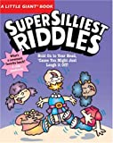 img - for A Little Giant Book: Super Silliest Riddles book / textbook / text book